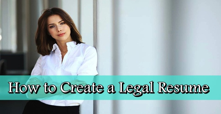 How to Create a Legal Resume