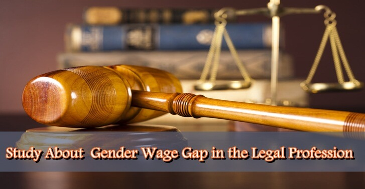 Study About  Gender Wage Gap in the Legal Profession