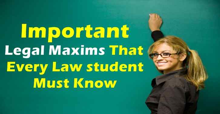 Important Legal Maxims That Every Law Student Must Know