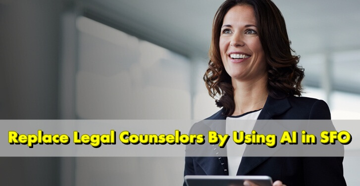 Replace Legal Counselors By Using AI in SFO