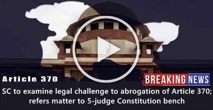LIVE: SC to examine legal challenge to abrogation of Article 370