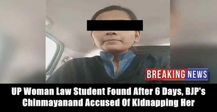 UP Woman Law Student Found After 6 Days, BJPs Chinmayanand Accused Of Kidnapping Her