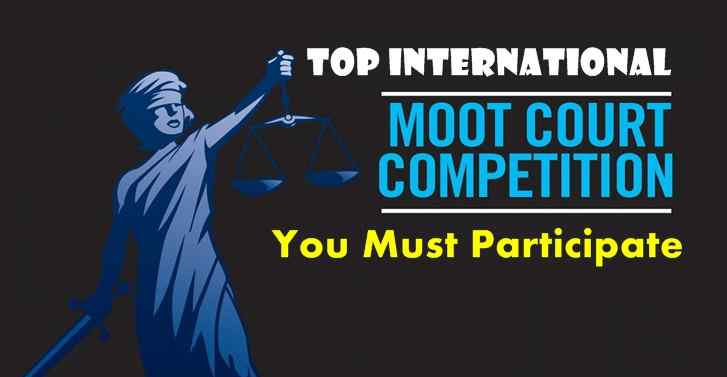 Top International Moot Court Competition You Must Participate