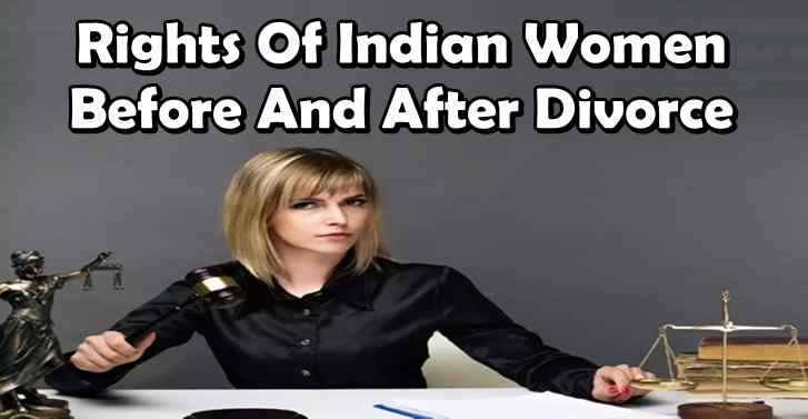 Rights Of Indian Women Before And After Divorce