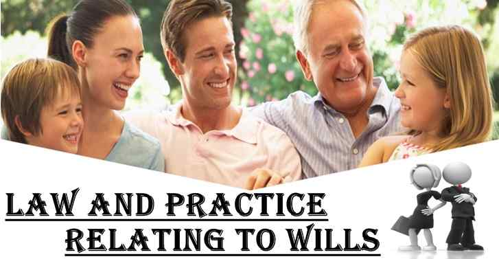 Law And Practice Relating To Wills