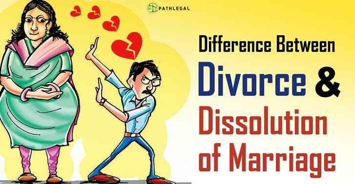 Difference Between Divorce And Dissolution of Marriage