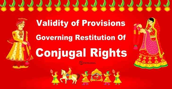 Validity of Provisions Governing Restitution of Conjugal Rights