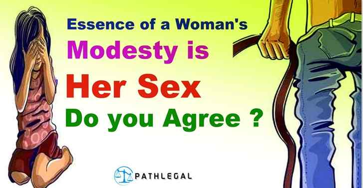 Essence of a Womans Modesty is Her Sex. Do you Agree?