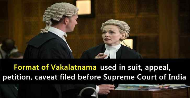 Vakalatnama Format Used in Suit, Appeal, Petition, Caveat Filed Before Supreme Court
