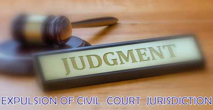 Expulsion  Of Civil Court Jurisdiction: SC Reiterates Tests Formulated In 1968 Constitution Bench J
