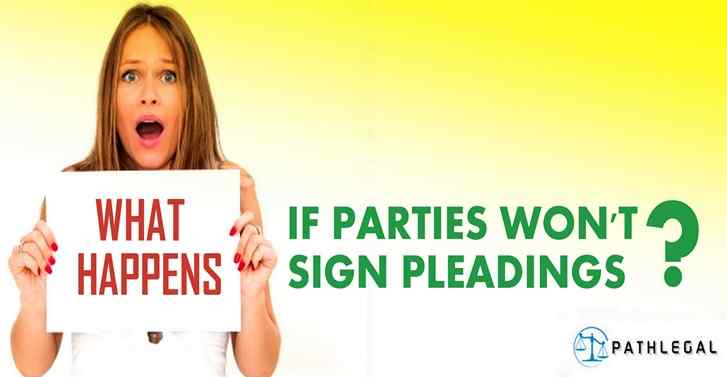 What Happens If Parties Wont Sign Pleadings?