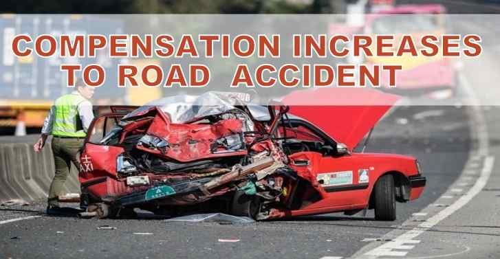 Compensation  Increases To Road Accident