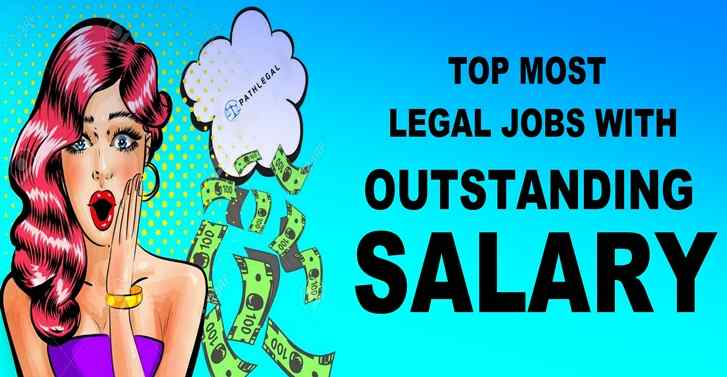 Top Most Legal Jobs With Outstanding Salary