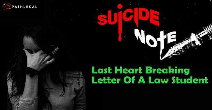 Suicide Note:Last Heart Breaking Letter of a Law Student