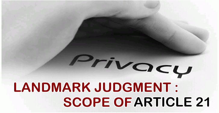 Landmark Judgment Scope of Article 21