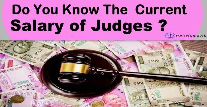 Do You Know The Current Salary of Judges?