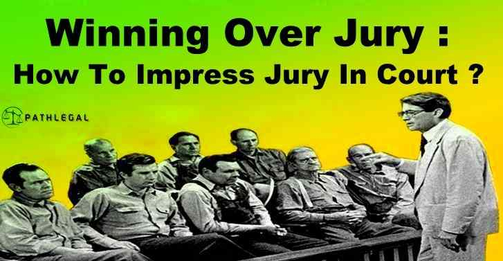 Tips to Make a Jury Feel in Your Favour