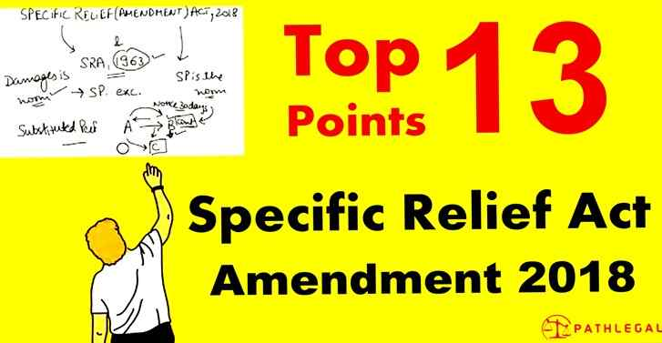 Top 13 Points In Specific Relief Act Amendment 2018