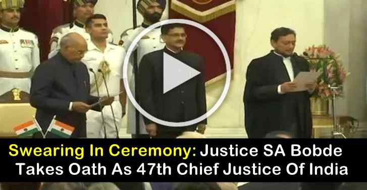 Swearing In Ceremony: Justice SA Bobde Takes Oath As 47th Chief Justice Of India