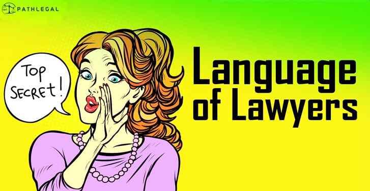 Top Secret Language of Lawyers