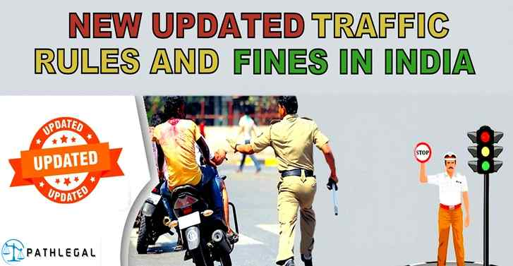 New Updated Traffic Rules And Fines In India