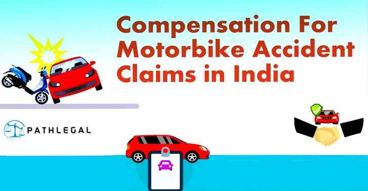 Accident Compensation for Motorbike Accident Claims in India