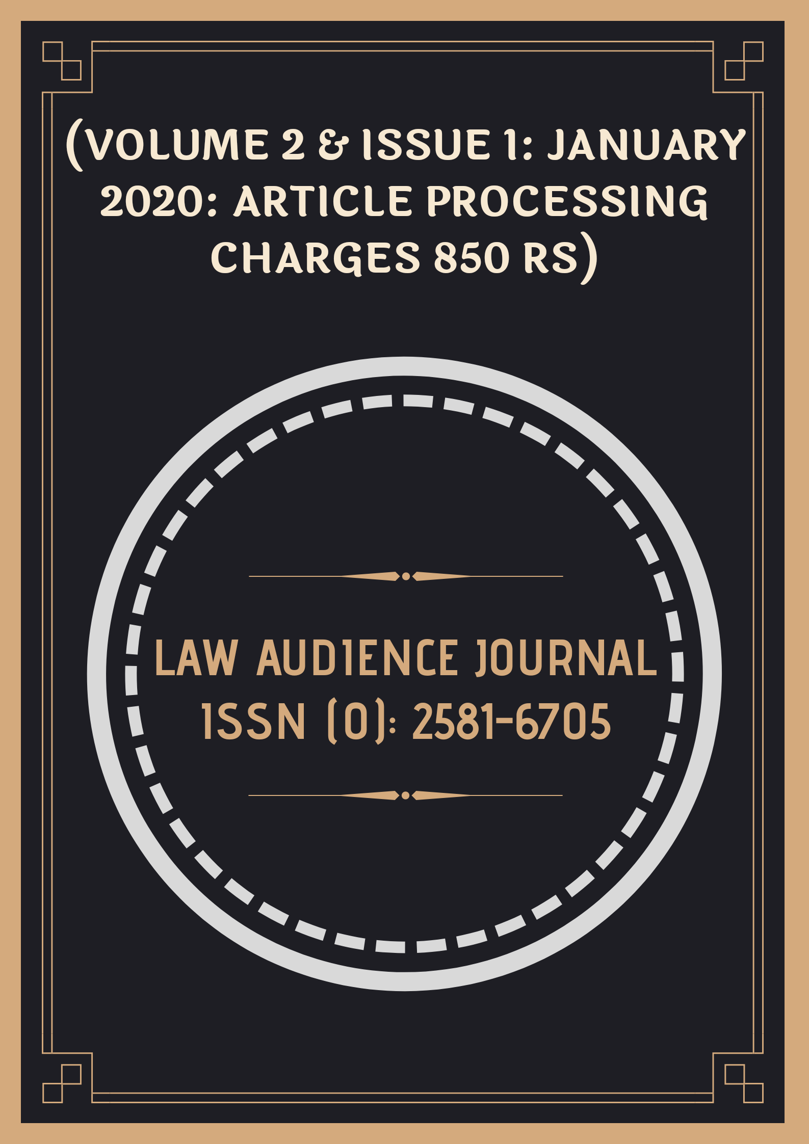 CALL FOR PAPERS: LAW AUDIENCE JOURNAL: VOLUME 2 & ISSUE 1 JANUARY 2020: