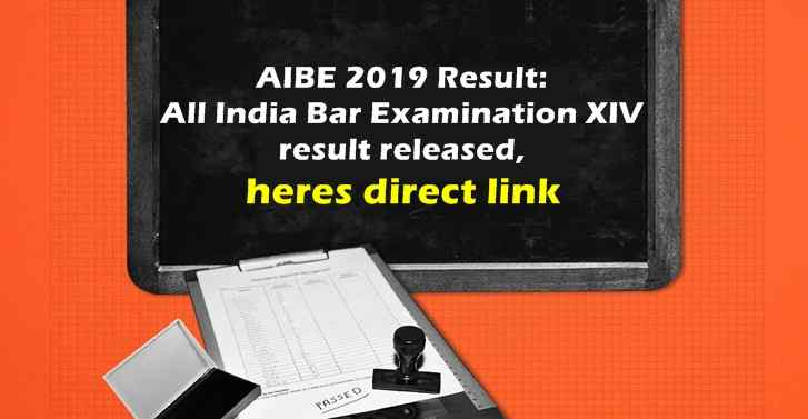 AIBE 2019 Result: All India Bar Examination XIV result released, heres direct link