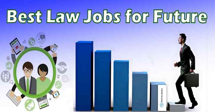 Best Law Jobs for Future