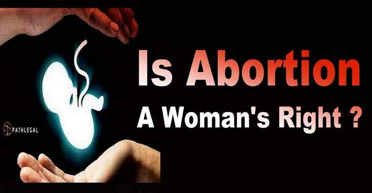 Is Abortion A Woman's Right?