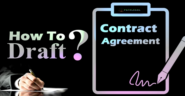 How to Draft a Contract Agreement?