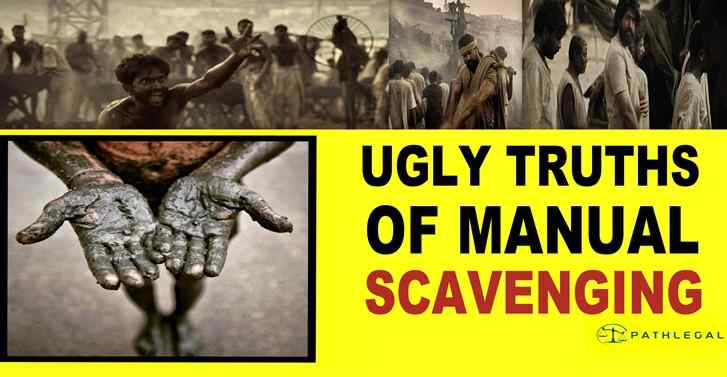 Ugly Truths Of Manual Scavenging