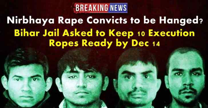 Nirbhaya Rape Convicts to be Hanged? Bihar Jail Asked to Keep 10 Execution  Ropes Ready by Dec 14