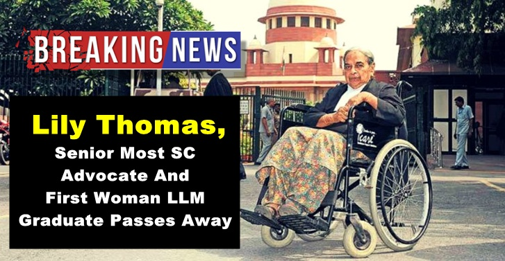 Lily Thomas,Senior Most SC Advocate And First Woman LLM Graduate Passes Away