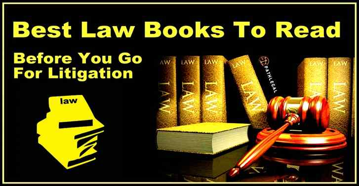 Best Books To Read Before You Go For Litigation