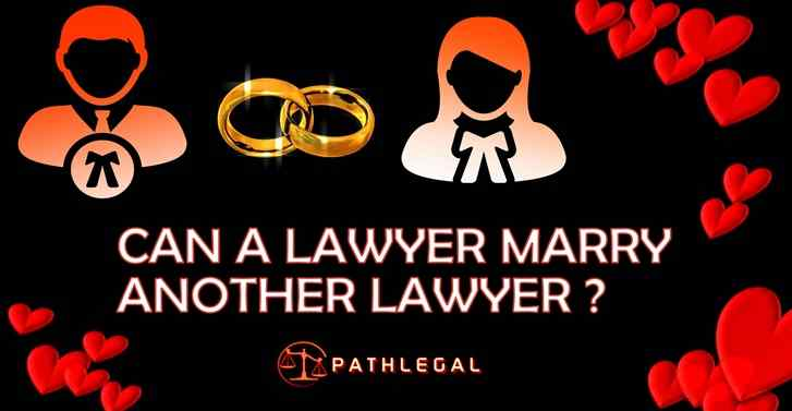Can A Lawyer Marry Another Lawyer?