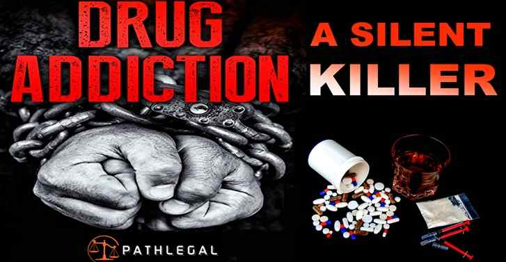 Drug Addiction Which Is A Silent Killer