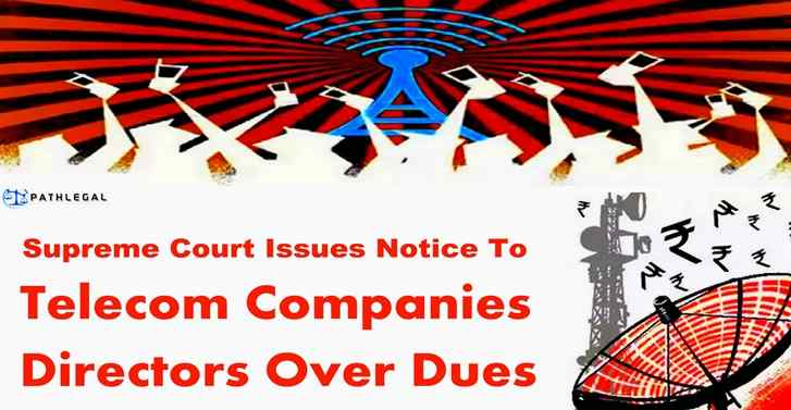 Supreme Court issues notice to telecom companies, directors over dues