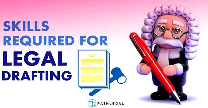 Skills Required For Legal Drafting