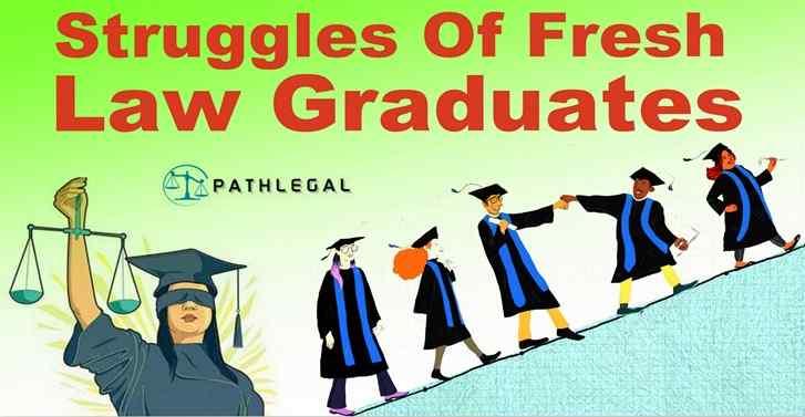 Struggles Of Fresh Law Graduates