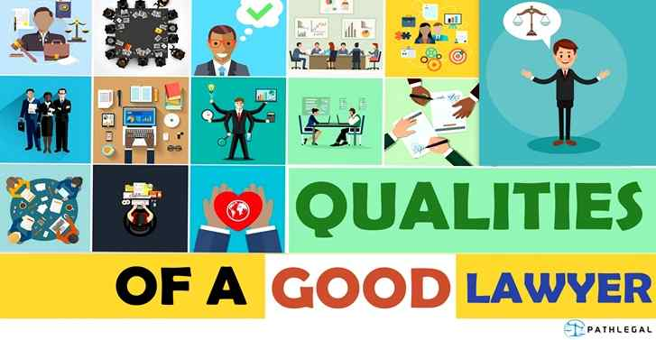 Qualities Required Of A Good Lawyer