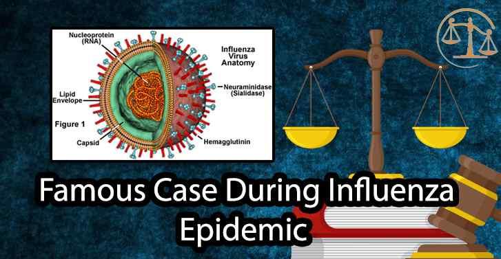 Famous Case During Influenza Epidemic