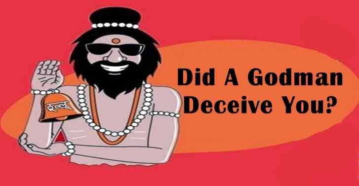 Did A Godman Deceive You?