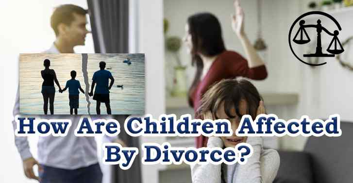 How Are Children Affected By Divorce?