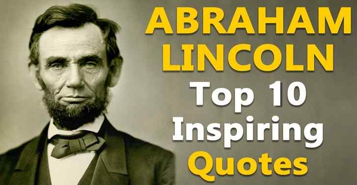 Top 10 Inspiring Quotes By Abraham Lincoln On Laws and Lawyers