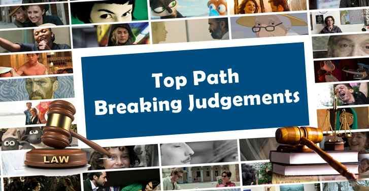 Top Path Breaking Judgements