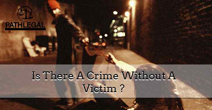 Is There A Crime Without A Victim ?