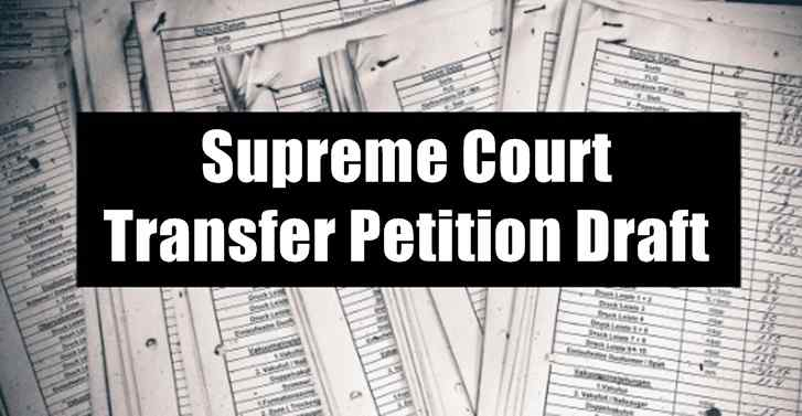 Supreme Court Transfer Petition Draft