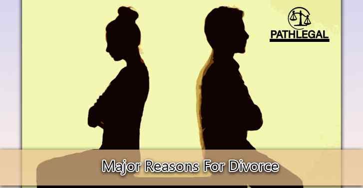 Major Reasons For Divorce