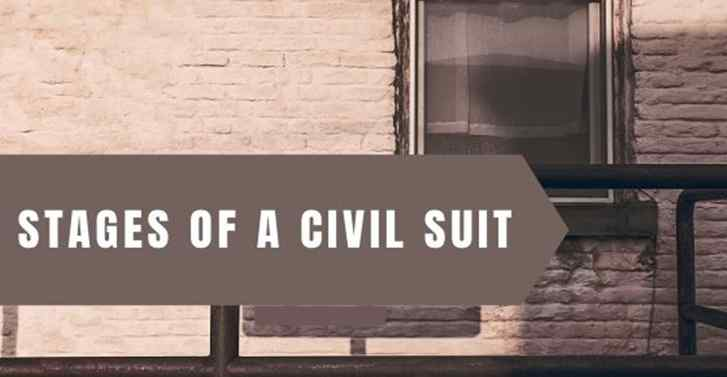 Stages Of Civil Suit